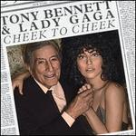 Cheek to Cheek [LP] - Tony Bennett & Lady Gaga