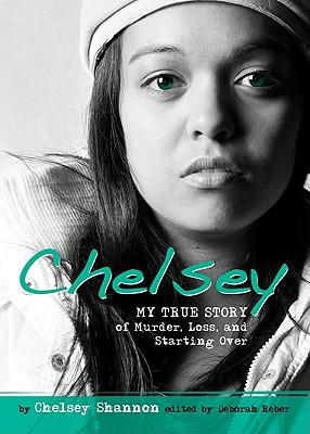 Chelsey - Shannon, Chelsey, and Reber, Deborah (Editor)