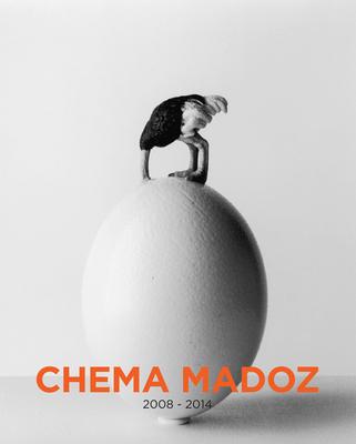 Chema Madoz: 2008-2014 - Madoz, Chema (Photographer)