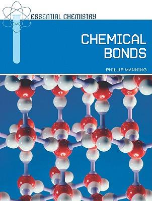 Chemical Bonds - Manning, Phillip