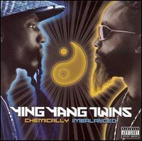 Chemically Imbalanced [] - Ying Yang Twins