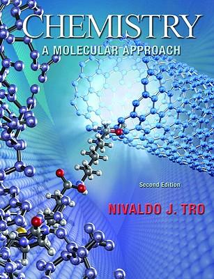 Chemistry: A Molecular Approach - Tro, Nivaldo J