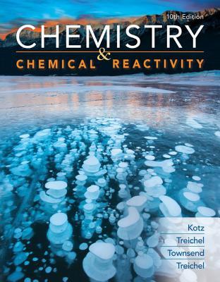 Chemistry & Chemical Reactivity - Kotz, John C
