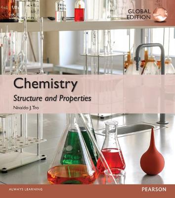 Chemistry: Structure and Properties, Global Edition - Tro, Nivaldo J.