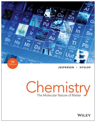 Chemistry the molecular nature of matter book by neil d jespersen chemistry the molecular nature of matter jespersen neil d and hyslop fandeluxe Choice Image