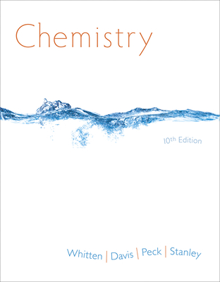 Chemistry - Whitten, Kenneth W, and Davis, Raymond E, and Peck, Larry