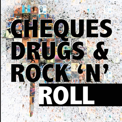 Cheques, Drugs & Rock 'n' Roll - Field, Dave
