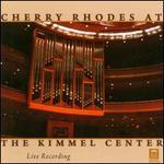 Cherry Rhodes at the Kimmel Center