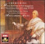 Cherubini: Messa Solenne in Sol maggiore per l'Incoronazione di Luigi XVIII