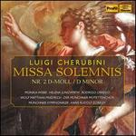 Cherubini: Missa Solemnis No. 2 in D minor