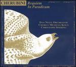 Cherubini: Requiem; In Paradisum