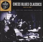 Chess Blues Classics: 1947-1956 - Various Artists