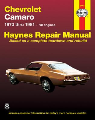 Chevrolet Camero V8 Repair Manual: 1970 Thru 1981 - Haynes, John