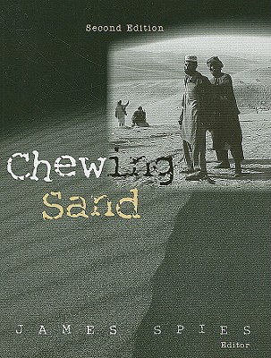 Chewing Sand: A Process for Understanding Counter Insurgency Operations - Spies, James (Editor)