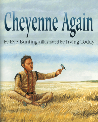 Cheyenne Again - Bunting, Eve