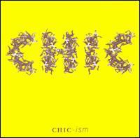 Chic-Ism - Chic