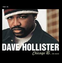 Chicago '85...The Movie - Dave Hollister