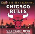 Chicago Bulls Greatest Hits, Vol. 3 [Atlantic]