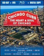 Chicago Cubs: The Heart & Soul of Chicago [2 Discs] [Blu-ray/DVD]