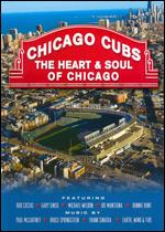 Chicago Cubs: The Heart & Soul of Chicago - John Scheinfeld
