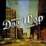 Chicago Doo Wop, Vol. 2