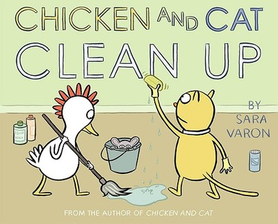 Chicken and Cat Clean Up - Varon, Sara