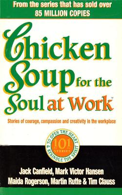 Chicken Soup For The Soul At Work - Canfield, Jack
