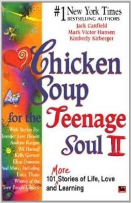 Chicken Soup for the Teenage Soul II - Canfield, Jack