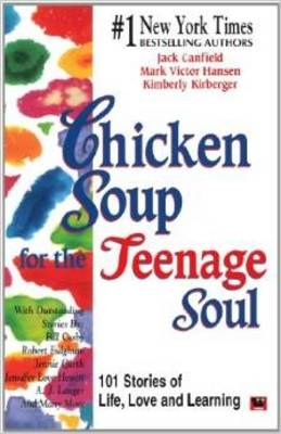 Chicken Soup for the Teenage Soul - Canfield, Jack