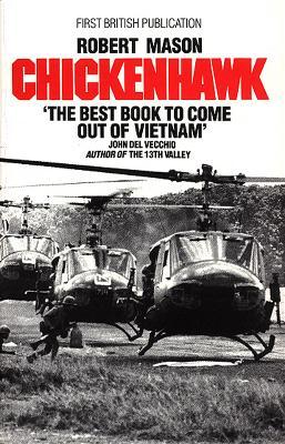 Chickenhawk - Mason, Robert