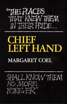 Chief Left Hand: Southern Arapaho - Coel, Margaret