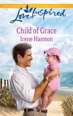Child of Grace - Hannon, Irene