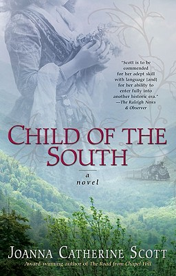 Child of the South - Scott, Joanna Catherine