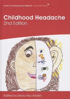 Childhood Headache - Abu-Arafeh, Ishaq (Editor)