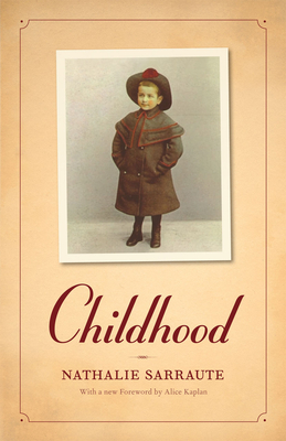 Childhood - Sarraute, Nathalie, and Wright, Barbara (Translated by)