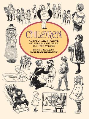 Children: A Pictorial Archive - Grafton, Carol Belanger (Editor)