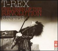 Children of the Revolution: An Introduction to Marc Bolan - T. Rex