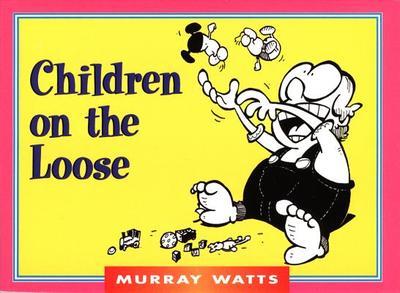 Children on the Loose - Watts, Murray