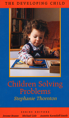 Children Solving Problems - Thornton, Stephanie