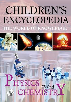 Children's Encyclopedia - Physics and Chemistry - Board Editorial