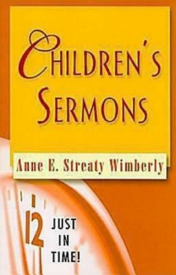 Children's Sermons - Wimberly, Anne E