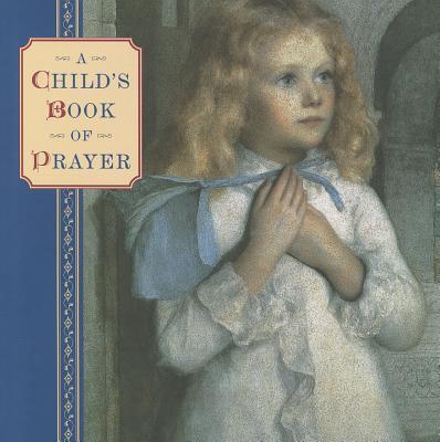 Child's Book of Prayer - Dobell, Steve