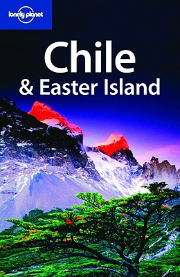 Chile & Easter Island - McCarthy, Carolyn, and Carillet, Jean-Bernard