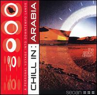 Chill Sessions: Chill in Arabia - Various Artists