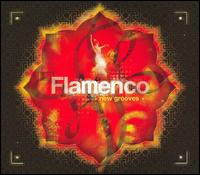 Chill Sessions: Flamenco New Grooves - Various Artists