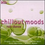 Chillout Moods: Rain Dance