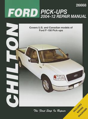 Chilton-Tcc Ford Pick-Ups 2004-2012 Repair Manual - Stubblefield, Mike, and Chilton, and Chilton (H)