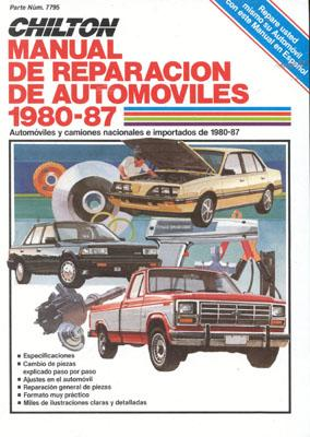 Chilton's Spanish-Language Auto Repair Manual 1980-87 - Chilton Automotive Books, and The Nichols/Chilton