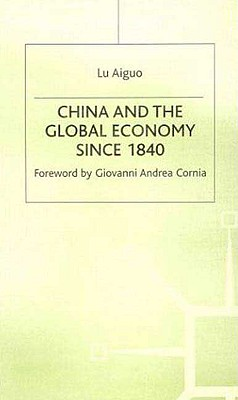 China and the Global Economy Since 1840 - Aiguo, L