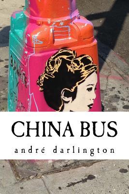 China Bus - Darlington, Andre